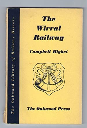 The Wirral Railway [Oakwood Library of Railway History]