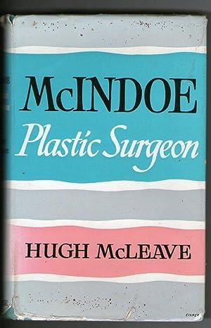 McIndoe: Plastic Surgeon: Hugh McLeave