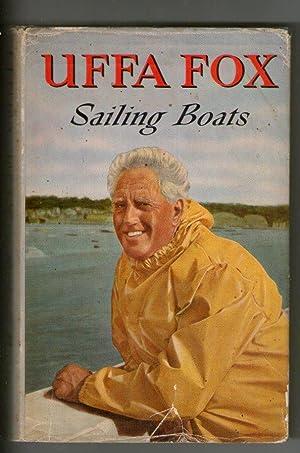 Sailing Boats: Uffa Fox