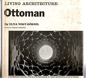 Living Architecture: Ottoman: Ulya Vogt-Goknil