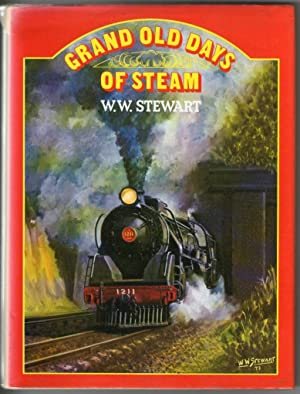 Grand Old Days of Steam