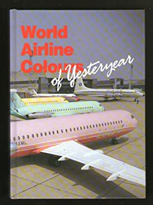 World Airline Colours of Yesteryear