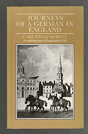 Journeys of a German in England -: Carl Philip Moritz