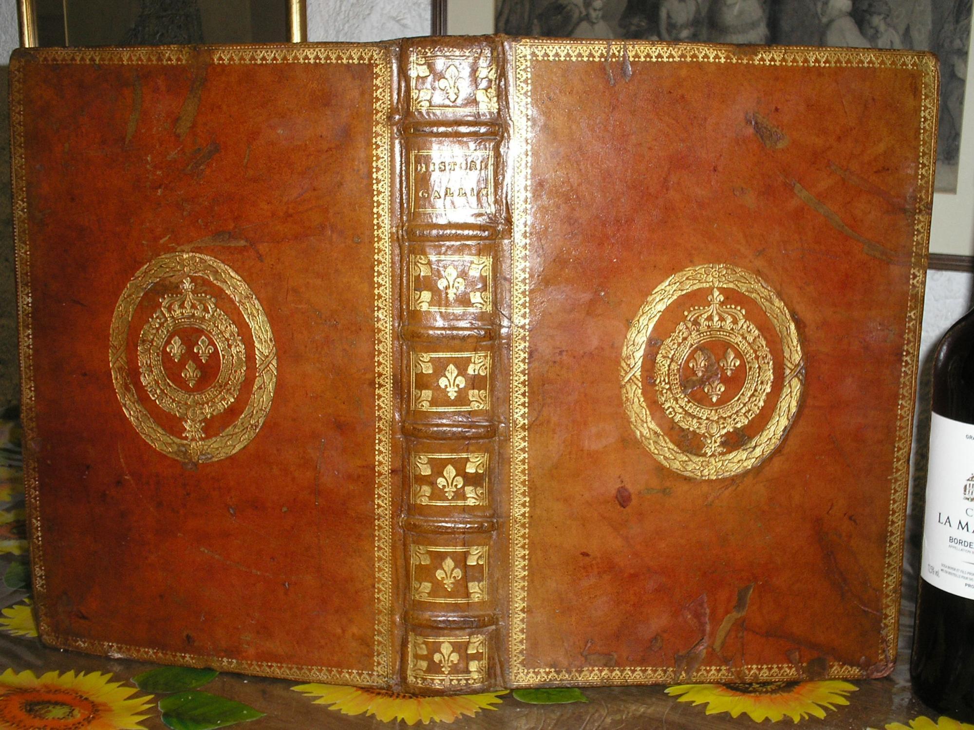 A FOLIO LOUIS XIV PRIZE BINDING : HISTORIARUM GALLIAE AB EXCESSU HENRICI IV,libri XVIII: Gabr. ...