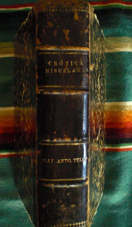 Libro Segundo de la Cronica Miscelanea, en que se trata de la Conquista Espiritual y Temporal de la Santa Provincia de Xalisco en el Nuevo Reino de l