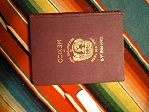 Campbell's Complete Guide and Descriptive Book of Mexico