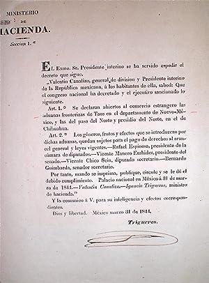 Broadside] El Exmo. Sr. Presidente. se declaran abiertos al comercio estrangero las aduanas ...