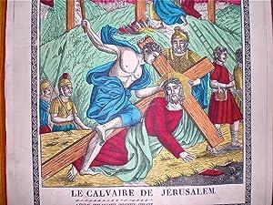 Le Calvaire de Jerusalem: Image d'Epinal