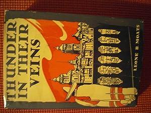 Thunder in Their Veins: a Memoir of Mexico: Moats, Leone B.