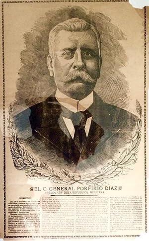print] El C. General Porfirio Diaz. Presidente de la Republica Mexicana: Posada, Jose Guadalupe