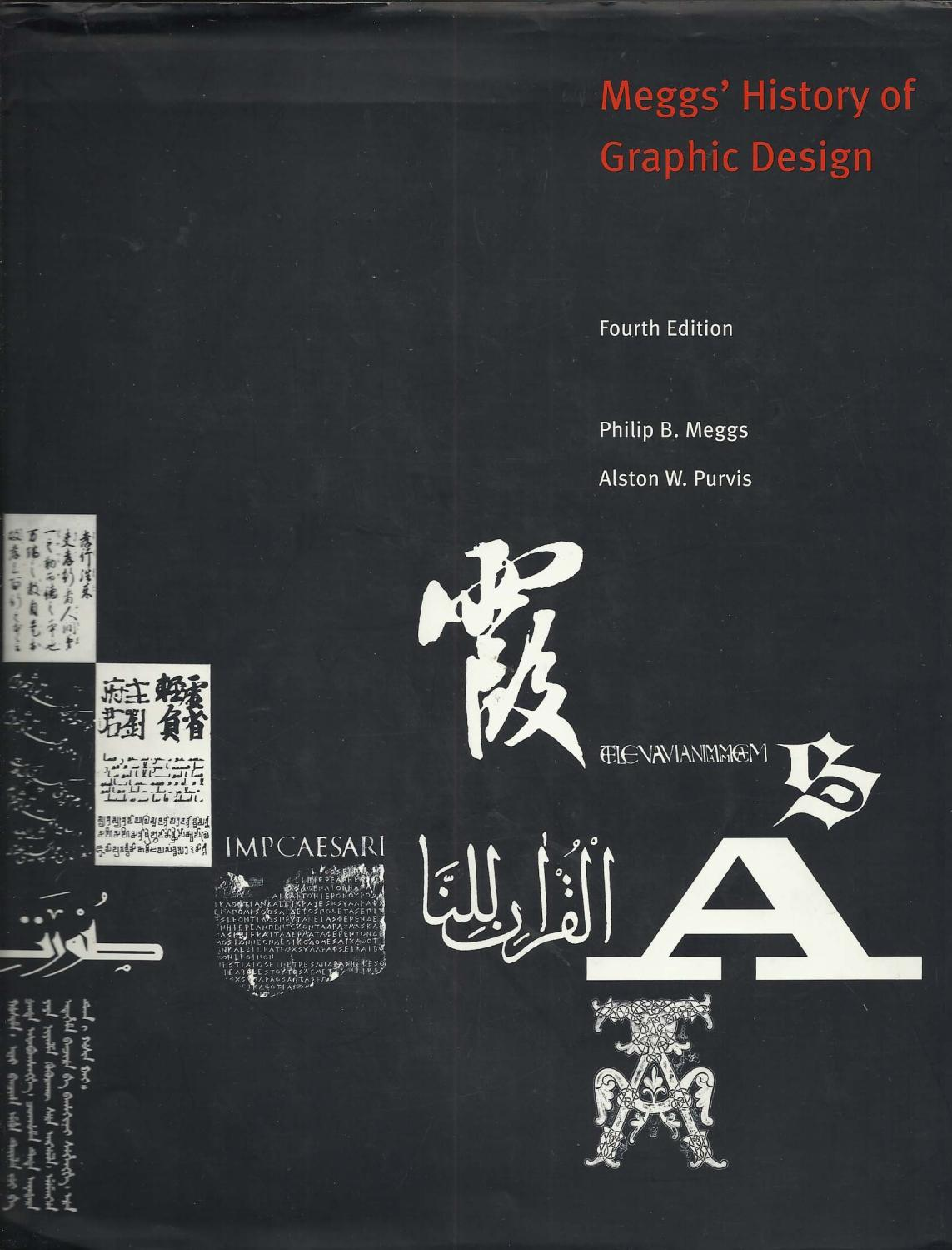 meggs' history of graphic design - fourth editionmeggs, philip b