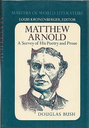 Matthew Arnold: A Survey of His Poetry: Bush, Douglas (Matthew