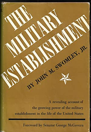 The Military Establishment