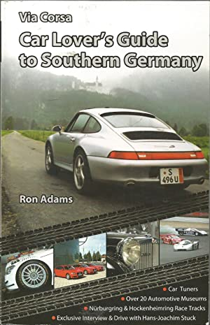 Via Corsa Car Lover's Guide to Southern Germany
