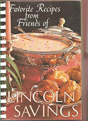 Favorite Recipes from Firnds of Lincoln Savings: Various