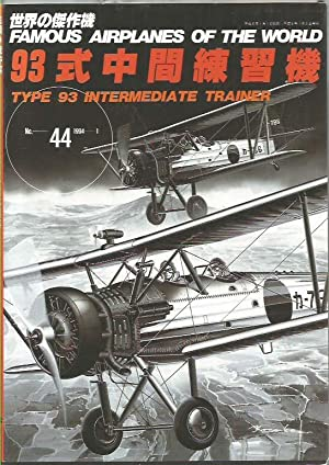 Famous Airplanes of the World No.44 - Naval Technical Arsenal Type 93 Intermediate Trainer (K5Y)