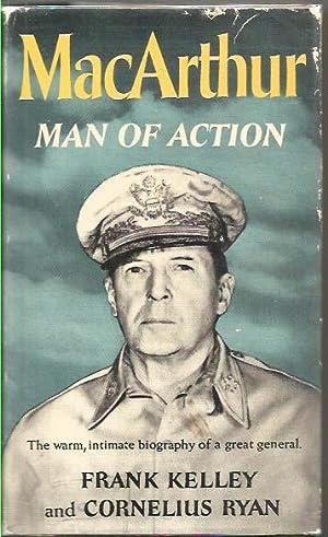 MacArthur - Man of Action: Kelley, Frank &