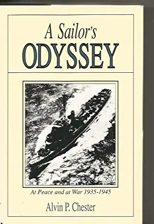 A Sailor's Odyssey: At Peace and War 1935-1945