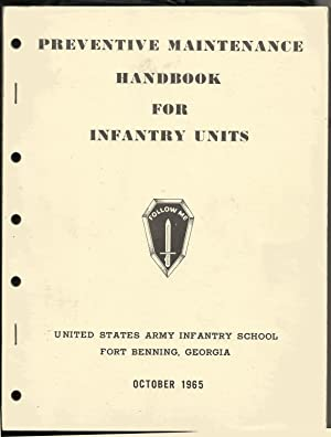 Preventive Maintenance for Infantry Units
