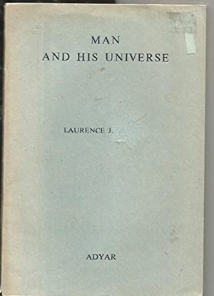 Man and His Universe: Bendit, Laurence J.