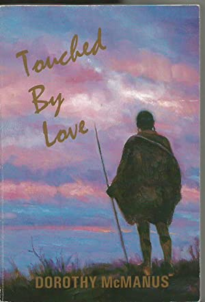 Touched by Love: McManus, Dorothy