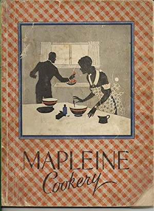 Mapleine Cookery containing Recipes of Dainty.Delightful.Dishes for: Bradley, Alice