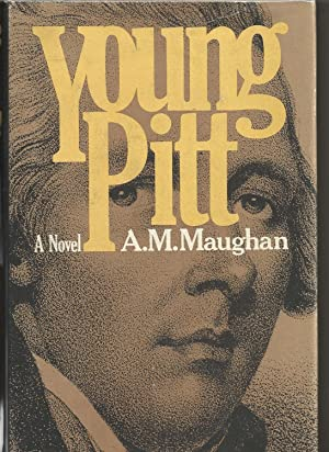 Young Pitt: Maughan, A.M.