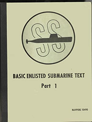 Basic Enlisted Submarine Text Part 1 NAVPERS 10490