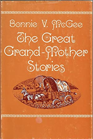 The Great Grandmother Stories