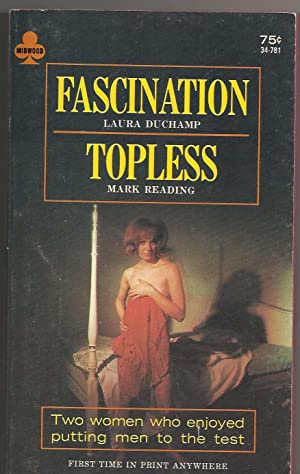 Fascination & Topless: Duchamp, Laura/Reading, Mark