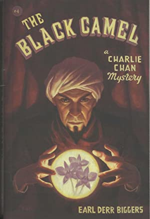The Black Camel: A Charlie Chan Mystery: Biggers, Earl Derr