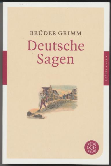 Deutsche Sagen.: Grimm, Brüder: