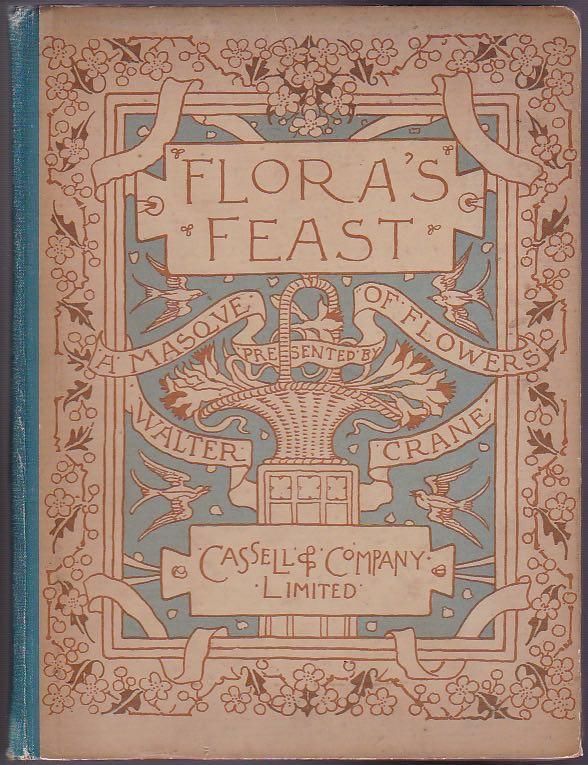 Flora`s Feast. A masque of flowers.: Crane, Walter: