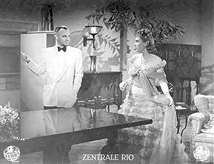 Zentrale Rio. Standbild aus dem Film mit Leny Marenbach, Iván Petrovich, Camilla Horn, ...