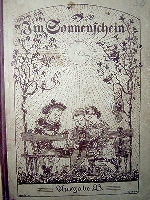 Im Sonnenschein. Erstes Lesebuch für die Kleinen.: Fritz, O., K. Vogel Hans von Volkmann u. a....