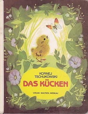 Das Kücken.: Tschukowski, Kornej: