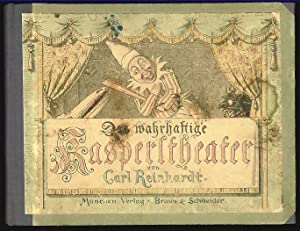 Das wahrhaftige Kasperltheater.: Reinhardt, Carl: