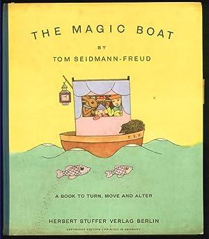The Magic Boat. [Das Zauberboot]. A book: Seidmann-Freud, Tom: