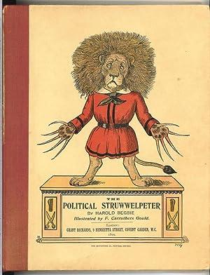 The Political Struwwelpeter.: Begbie, Harold: