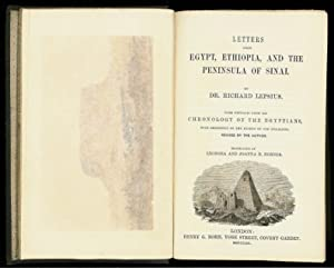 Letters from Egypt, Ethiopia and the Peninsula of Sinai. With extracts from the chronology of the ...
