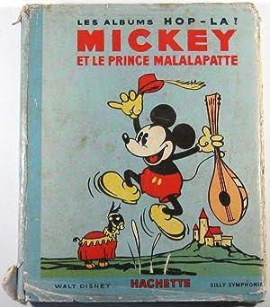 Mickey et le Prince Malalapatte.: Disney, Walt und Magdeleine du Genestoux: