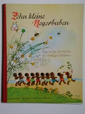 Zehn kleine Negerbuben. Eine lustige Geschichte mit drolligen Bildern.: Baumgarten, Fritz: