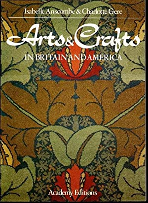 Arts and Crafts in Britain and America.