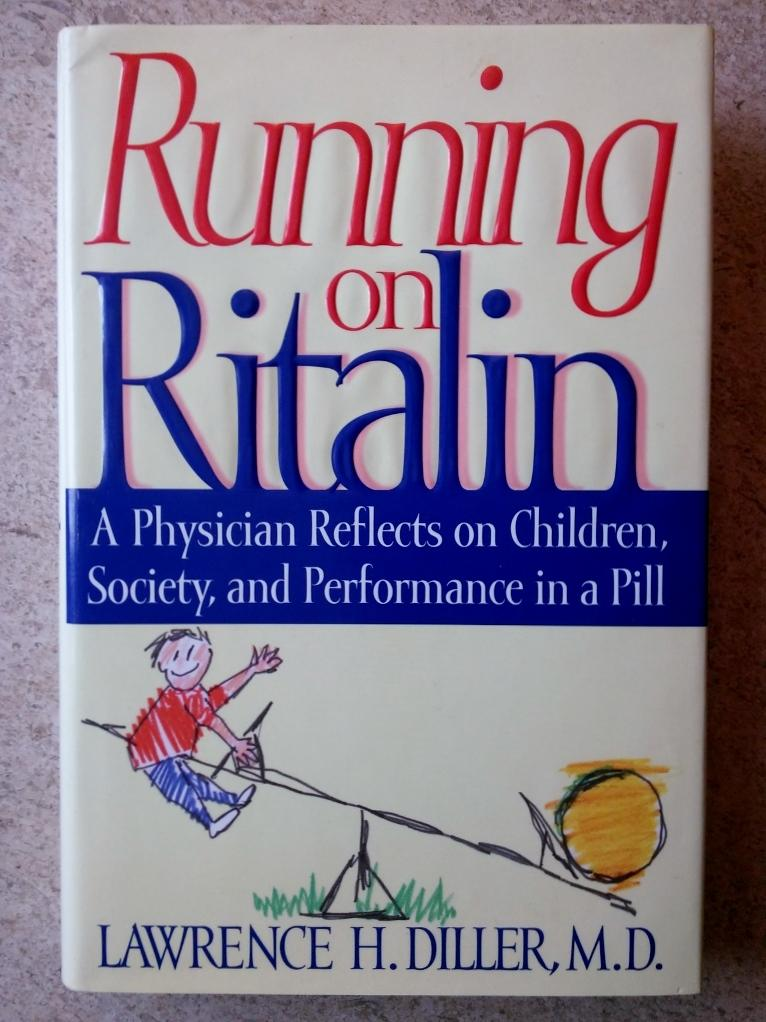 Running on Ritalin: A Physician Reflects on
