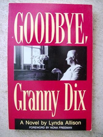 Goodbye, Granny Dix: Allison, Lynda