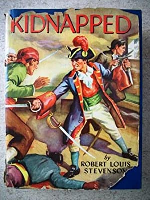 Kidnapped: Memoirs of the Adventures of David: Stevenson, Robert Louis