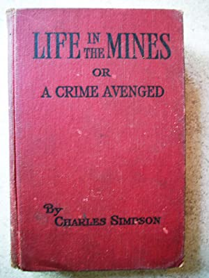 Life in the Mines; or, A Crime Avenged