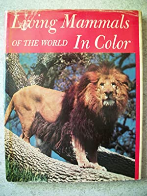 Living Mammals of the World in Color: Sanderson, Ivan T.