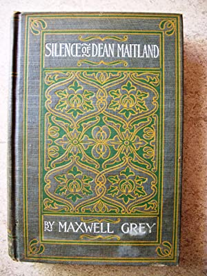 The Silence of Dean Maitland: Grey, Maxwell