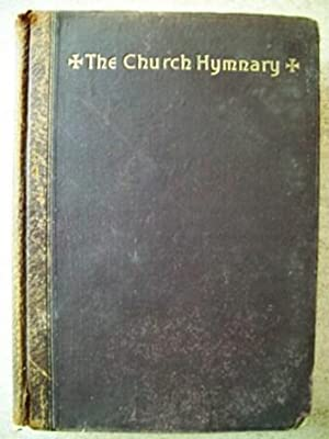 The Church Hymnary: A Collection of Hymns and Tunes for Public Worship